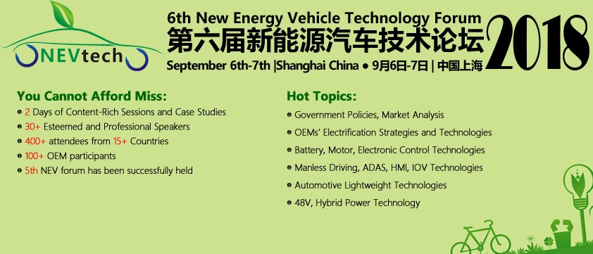 The 6th New Energy Vehicle Technology Forum 2018 - NEVtech 2018